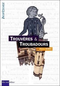 Trouvères & troubadours