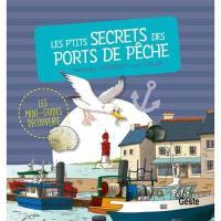 Les p'tits secrets des ports de pêche