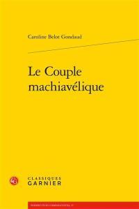 Le couple machiavélique