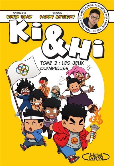 Ki & Hi. Volume 3, Les jeux Olympiques