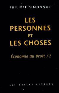 Economie du droit. Volume 2, Les personnes et les choses