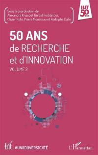 50 ans de recherche et d'innovation. Volume 2