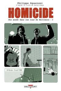 Homicide, une année dans les rues de Baltimore. Volume 3, 10 février-2 avril 1988