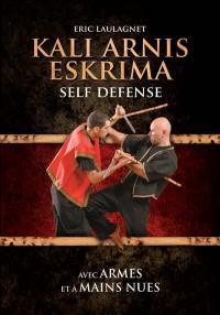 Kali, arnis, eskrima : self defense avec armes et à mains nues