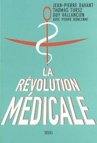 La révolution médicale
