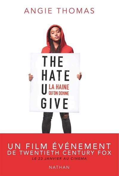The hate U give, La haine qu'on donne