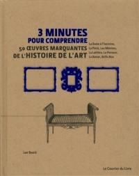 3 minutes pour comprendre 50 oeuvres marquantes de l'histoire de l'art
