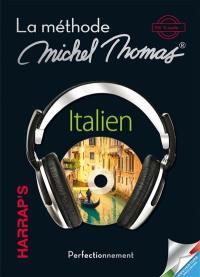 La méthode 100 % audio italien : perfectionnement