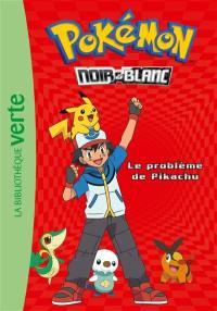 Pokémon. Volume 1, Le problème de Pikachu