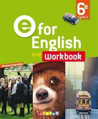 E for English, A1-A2, 6e, cycle 3 : workbook : programme 2016