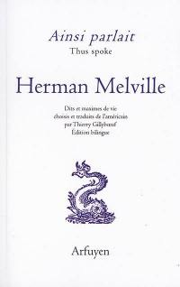Ainsi parlait Herman Melville = Thus spoke Herman Melville