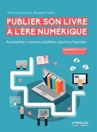 Publier son livre à l'ère du numérique
