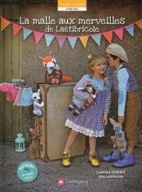 La malle aux merveilles de Laëtibricole : doudous et poupées à coudre