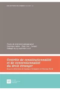 Contrôle de constitutionnalité et de conventionnalité du droit étranger : études de droit international privé (Amérique latine-Etats-Unis-Europe) : colloque du 23 septembre 2016, Cour de cassation