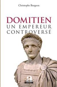 Domitien : un empereur controversé
