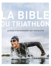 La bible du triathlon