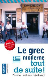 Le grec moderne tout de suite !