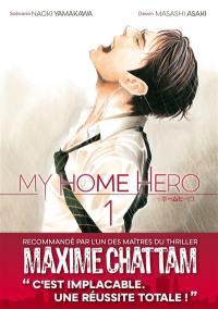 My home hero. Volume 1,