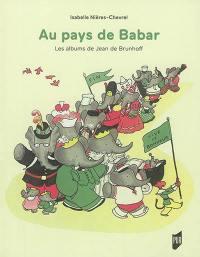 Au pays de Babar : les albums de Jean de Brunhoff