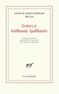 Lettres à Guillaume Apollinaire
