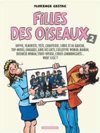 Filles des Oiseaux. Volume 2, Hippie, féministe, yéyé, libre et de gauche...