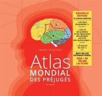 Atlas mondial des préjugés