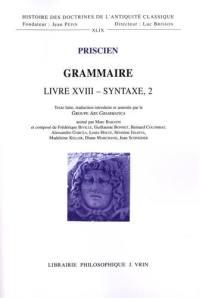 Grammaire, Livre XVIII, syntaxe 2