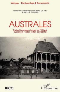 Australes : études historiques aixoises sur l'Afrique australe et l'océan Indien occidental