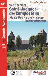 Sentier vers Saint-Jacques-de-Compostelle via Le Puy