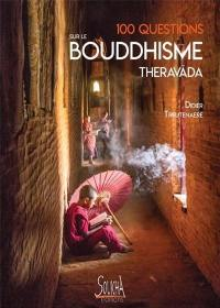 100 questions sur le bouddhisme theravada