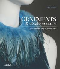 Ornements et détails couture : styles et techniques de création
