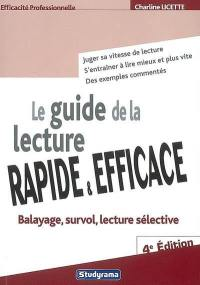 Le guide de la lecture rapide & efficace
