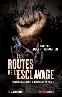 Les routes de l'esclavage