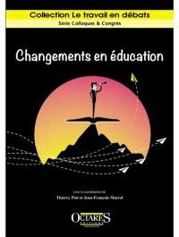 Changements en éducation : intentions politiques et travail enseignant