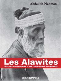 Les alawites : histoire mouvementée d'une communauté mystérieuse
