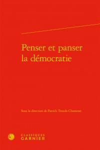 Penser et panser la démocratie