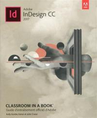 Adobe InDesign CC 2017 : guide d'entraînement officiel d'Adobe
