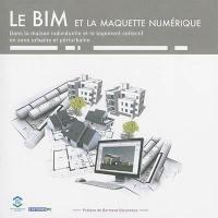Le BIM et la maquette numérique