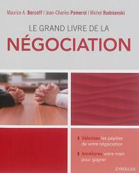 Le grand livre de la négociation