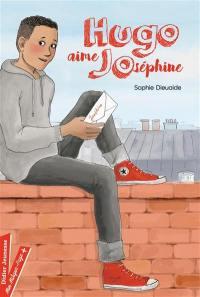 Hugo aime Joséphine