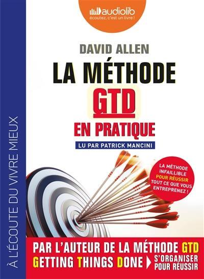 La méthode GTD en pratique