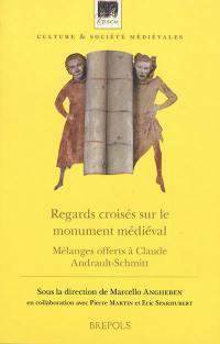 Regards croisés sur le monument médiéval