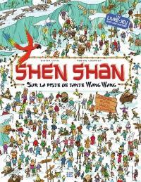 Shen Shan, Sur la piste de tante Wang Wang