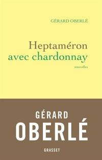 Heptaméron avec chardonnay