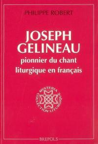 Joseph Gelineau, pionnier du chant liturgique en français
