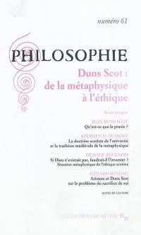 Philosophie. n° 61, Duns Scot : de la métaphysique à l'éthique