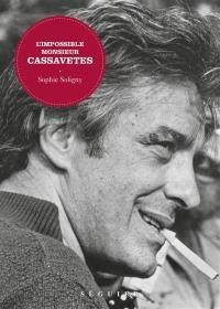 L'impossible monsieur Cassavetes