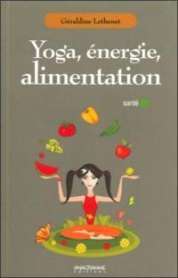Yoga, énergie, alimentation