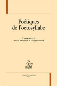 Poétiques de l'octosyllabe
