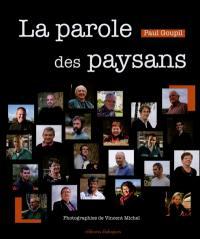 La parole des paysans : portraits sensibles d'agriculteurs bretons